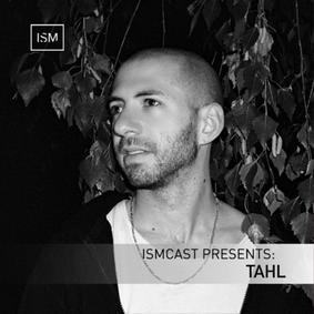 Ismcast Presents: Tahl