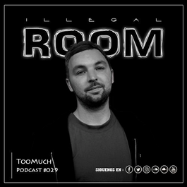 TooMuch | I.R Podcast #029