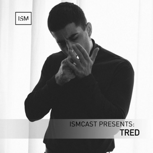 Ismcast Presents: Tred