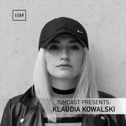 Ismcast Presents: Klaudia Kowalski
