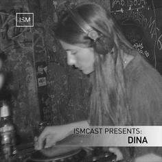 Ismcast Presents: DINA