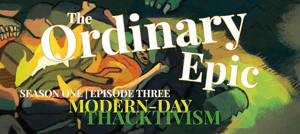 Episode3-ModernDayThacktivism.jpg
