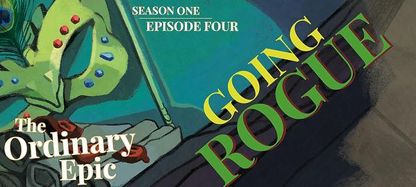 Episode4-PATREON-GoingRogue.jpg