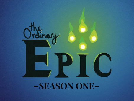 Welcome to The Ordinary Epic!