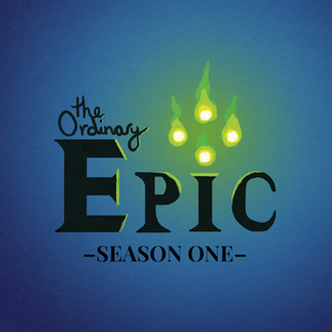 "The Ordinary Epic Season One logo: four green magical flames dot the I in ""Epic"""