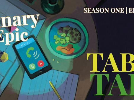 Season One, Episode 5: Table Talk