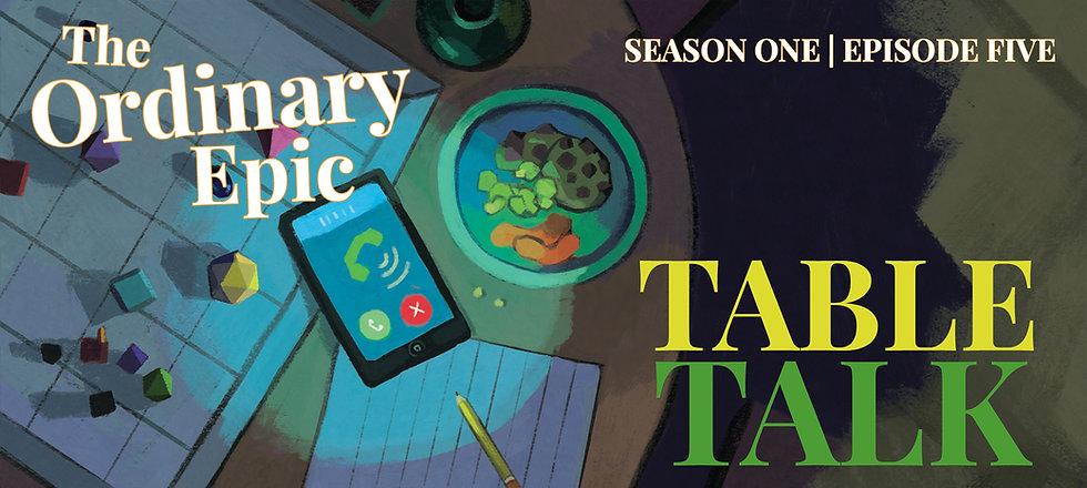 Episode5-TableTalk-PATREON GRAPHIC.jpg