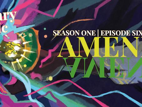 Season One, Episode 6: Amends