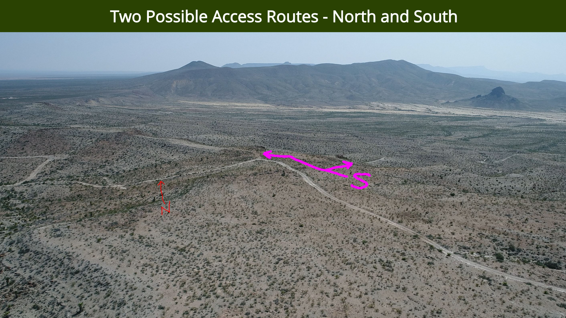 Two Possible Access Routes - North and S