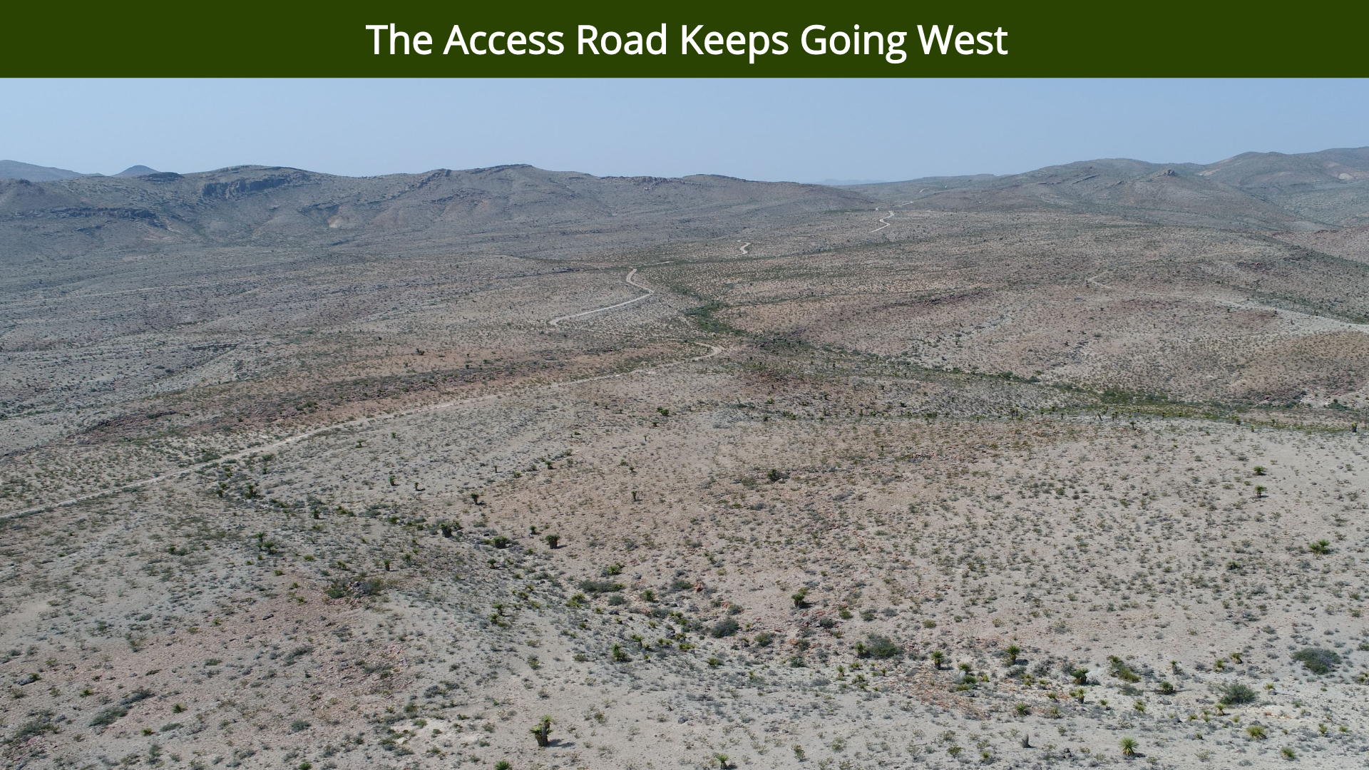 The Access Road Keeps Going West