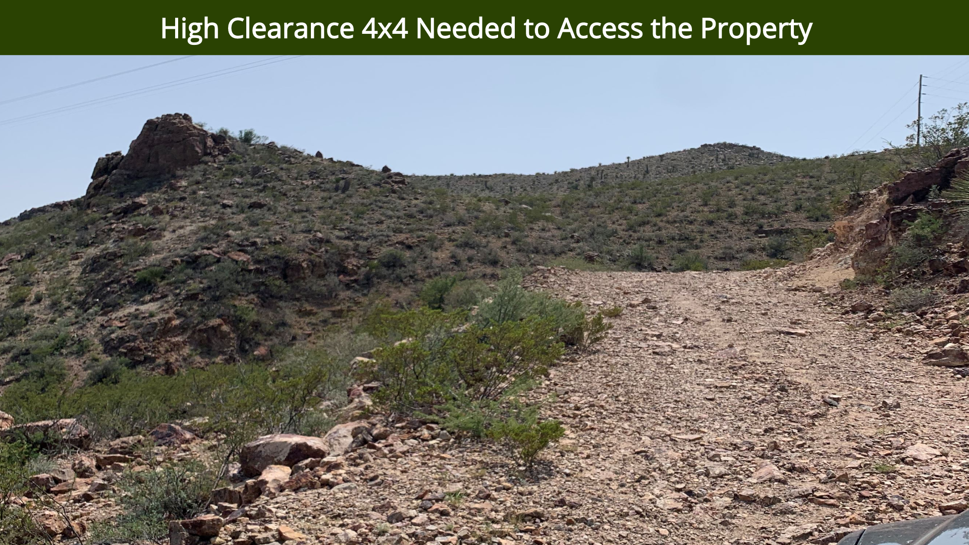 High Clearance 4x4 Needed to Access the