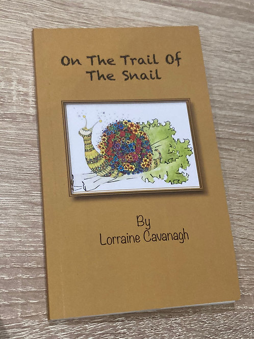 On the Trail of the Snail