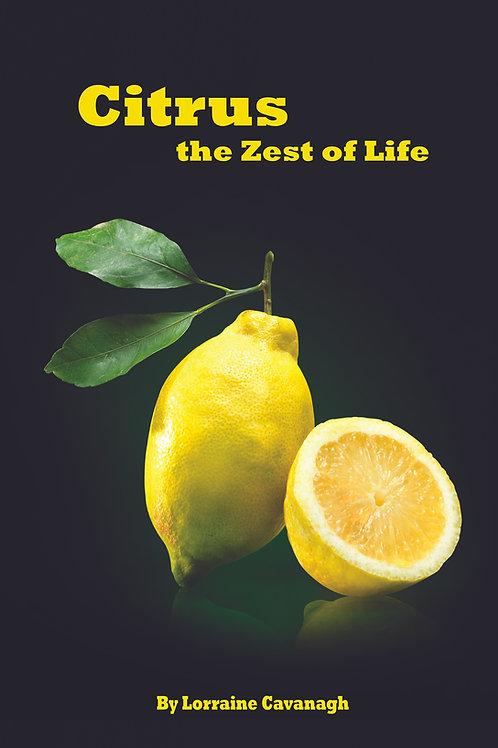 Citrus, The Zest of Lifeby Lorraine Cavanagh