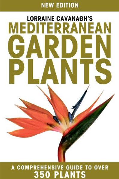 Mediterranean Garden Plantsby Lorraine Cavanagh