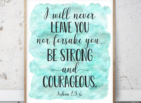 Week of March 29 - Be Strong & Courageous