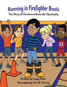 Running in Firefighter Boots The Story of Duchenne Muscular Dystrophy