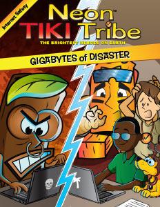 Neon Tiki Tribes: Gigabytes of Disaster