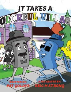 It Takes A Colorful Village