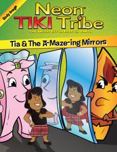 Neon Tiki Tribe: Tia and the A-Maze-ing Mirrors
