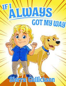 If I Always Got My Way (Read Sing Laugh)