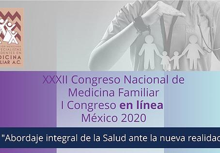 Bienvenidos al XXXII Congreso Nacional. I Congreso en línea de Medicina Familiar.