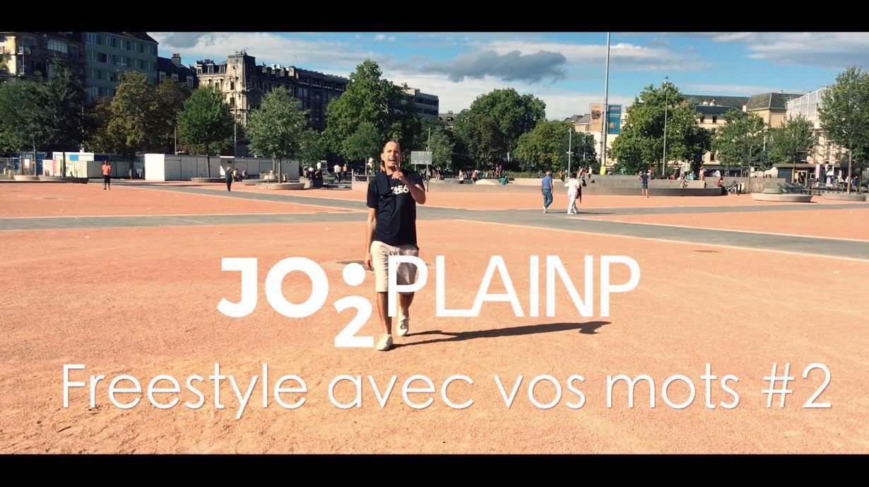 Jo2Plainp - Freestyle Avec Vos Mots #2