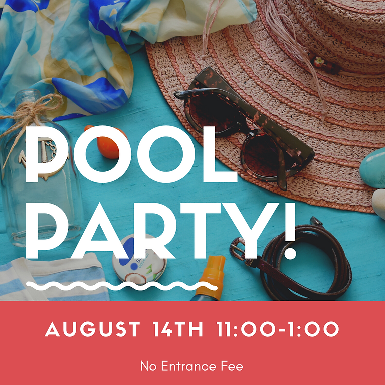 Last Pool Party for the Summer!