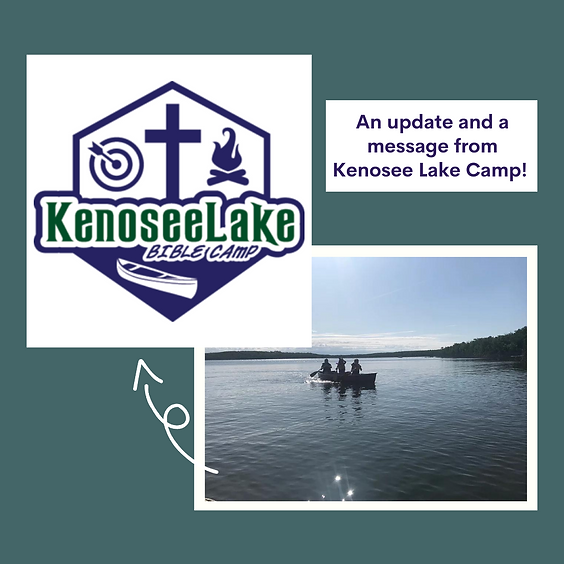 A Message and Update From Kenosee Lake Bible Camp