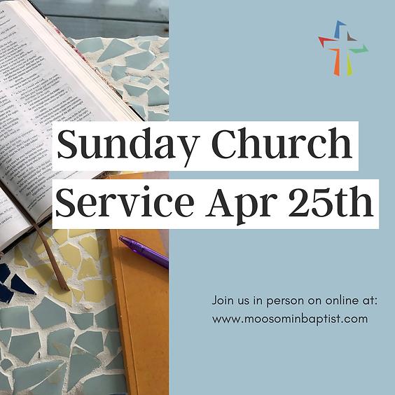 Sunday Service - April 25th