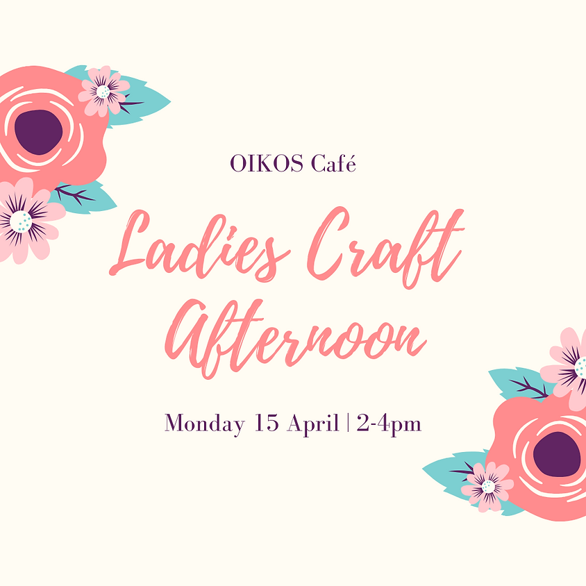 Ladies' Craft Afternoon
