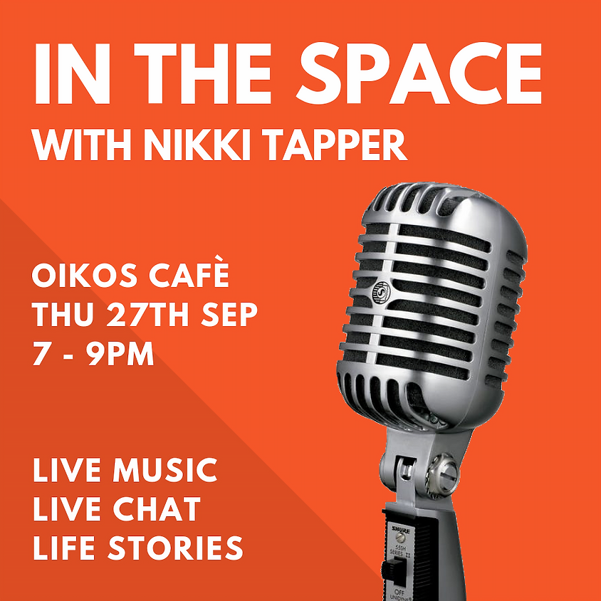 IN THE SPACE with Nikki Tapper