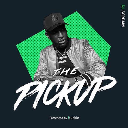 Buckle_ThePickup_DJScream_Cover_Final-01