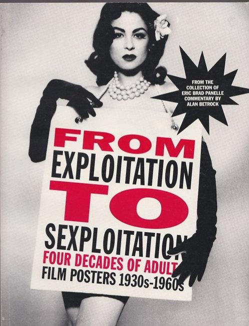 From Exploitation to Sexploitation