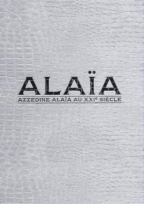 Azzedine Alaïa au XXIe siècle