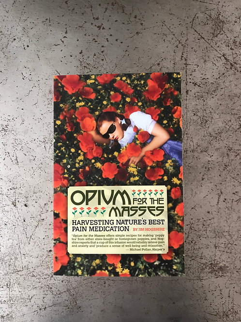 Opium for Masses