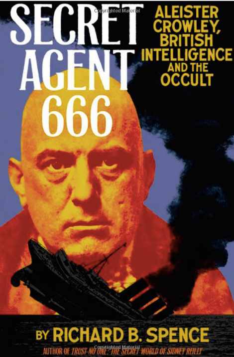 SECRET AGENT 666 - Aleister Crowley, british intelligence and the occult