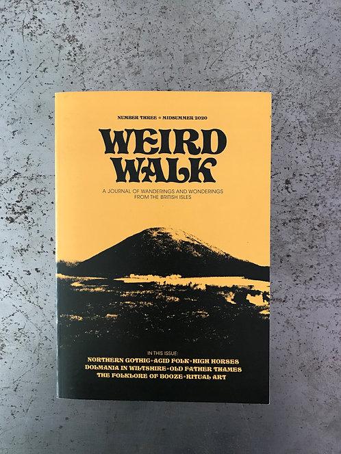 Weird Walk #3