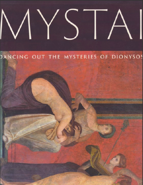 MYSTAI: Dancing out the mysteries of Dyonisos