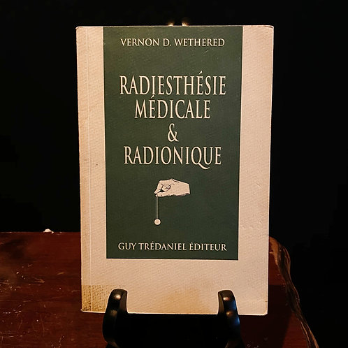 Radiesthésie Médicale & Radionique
