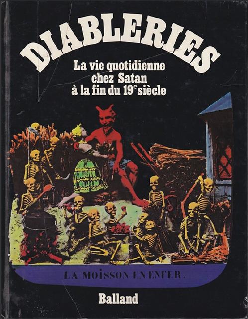 DIABLERIES: La vie quotidienne chez Satan à la fin du 19e siècle