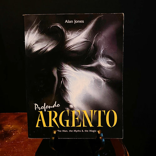 Profondo ARGENTO - The Man, the Myths & the Magic