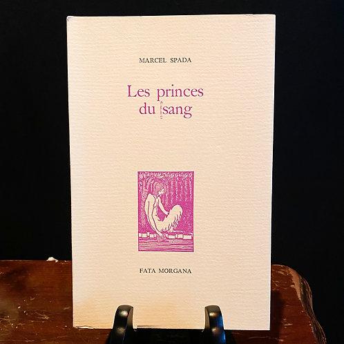Les Princes du Sang - Marcel Spada