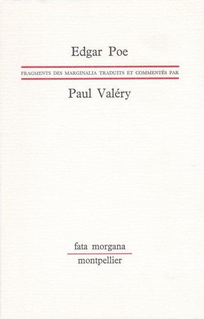 Edgar Poe traduit et commentés par Paul Valéry