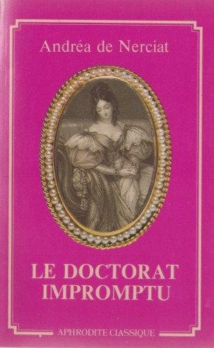 Le doctorat Impromptu - Andréa de Nerciat