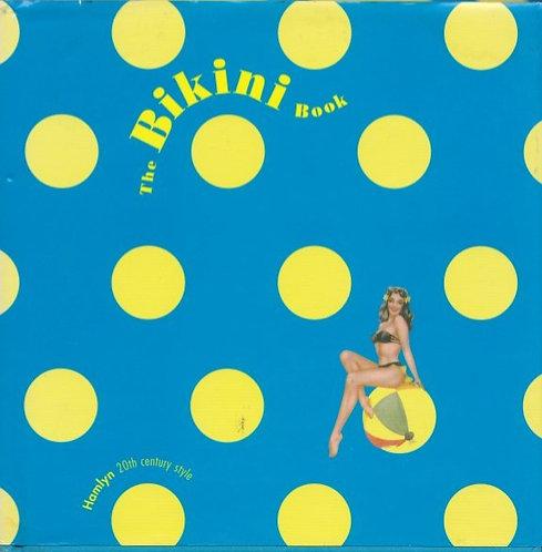 The Bikini Book (Hamlyn 20th century style)