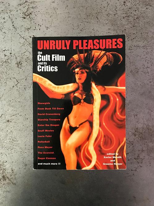 Unruly Pleasures