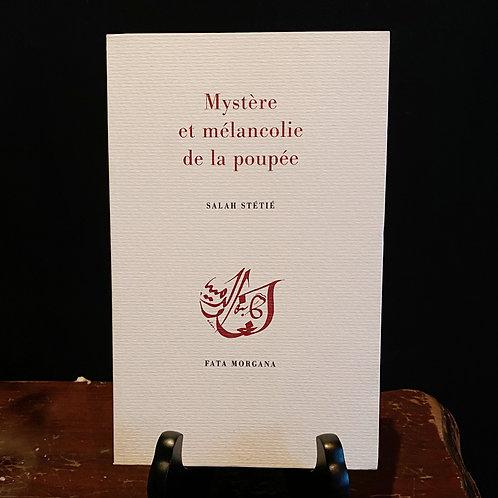 Mystère et Mélancolie de la Poupée