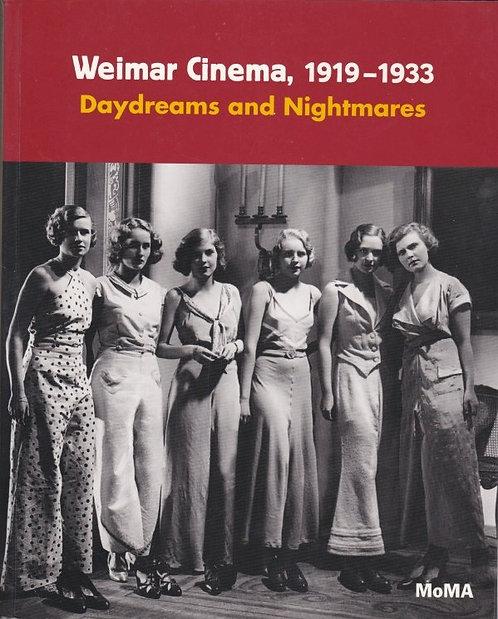 Weimar Cinema (1919-1933): Daydreams and Nightmares
