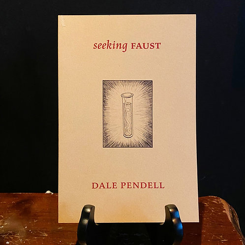 Seeking Faust - Dale Pendell