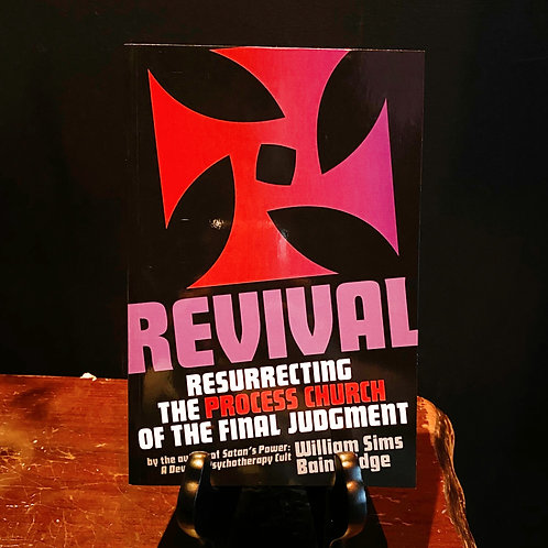 REVIVAL - Resurrecting the Process Church of the Final Judgment